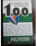 100 de personalitati ale secolului. Politicieni