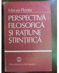 Perspectiva filosofica si ratiune stiintifica