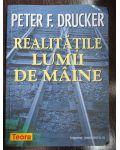 Realitatile lumii de maine-Peter F.Drucker