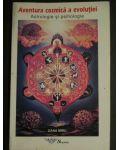 Aventura cosmica a evolutiei Astrologie si psihologie