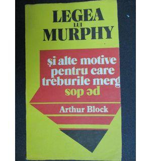 Legea lui Murphy si alte motive pentru care treburile merg pe dos