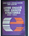 Limba engleza prin exercitii structurale