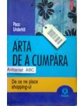 Arta de a Cumpara-De ce ne place Shopingul