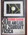 30 de ani care au zguduit fizica-George Gamow