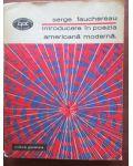 Introducere in poezia americana moderna-Serge Fauchereau
