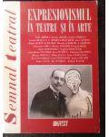 Expresionismul in teatru si in arte