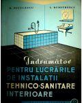 Indrumator pentru lucrarile de instalatii tehnico-sanitare interioare