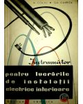 Indrumator pentru lucrarile de instalatii electronice interioare