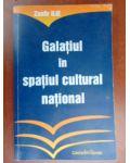 Galatiul in spatiul cultural national